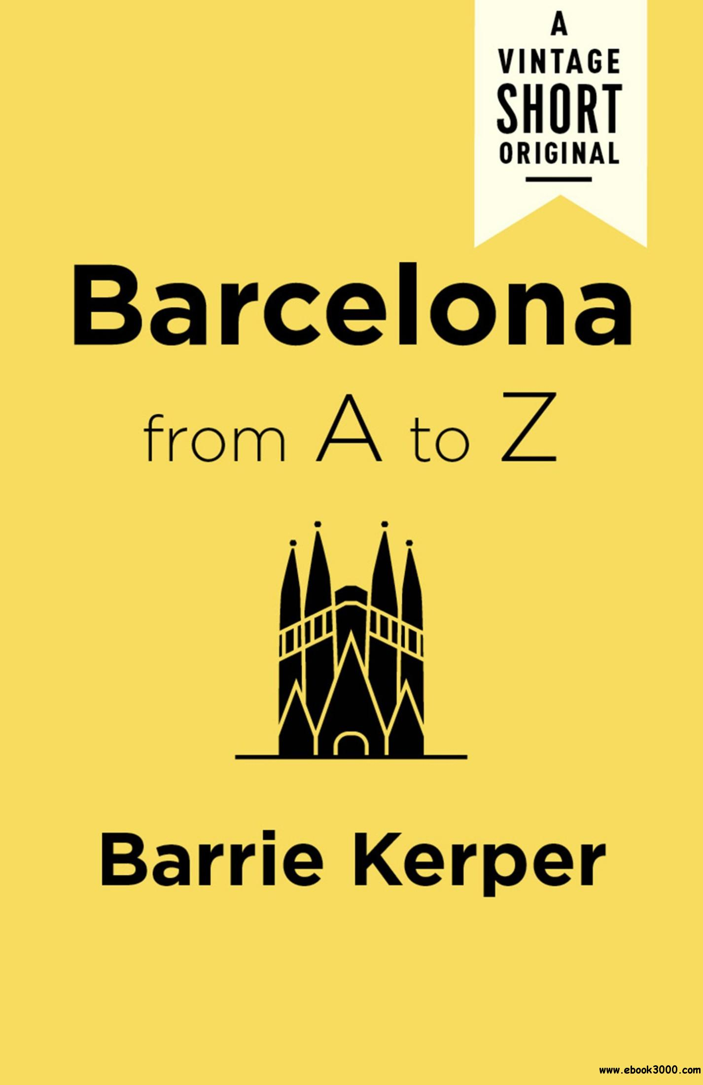 Barcelona from A to Z (A Vintage Short)