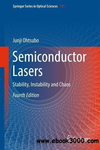 Semiconductor Lasers: Stability, Instability and Chaos