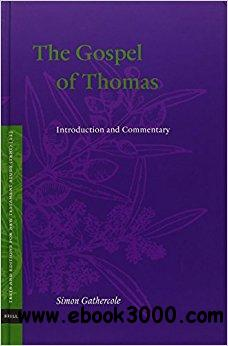 The Gospel of Thomas: Introduction and Commentary