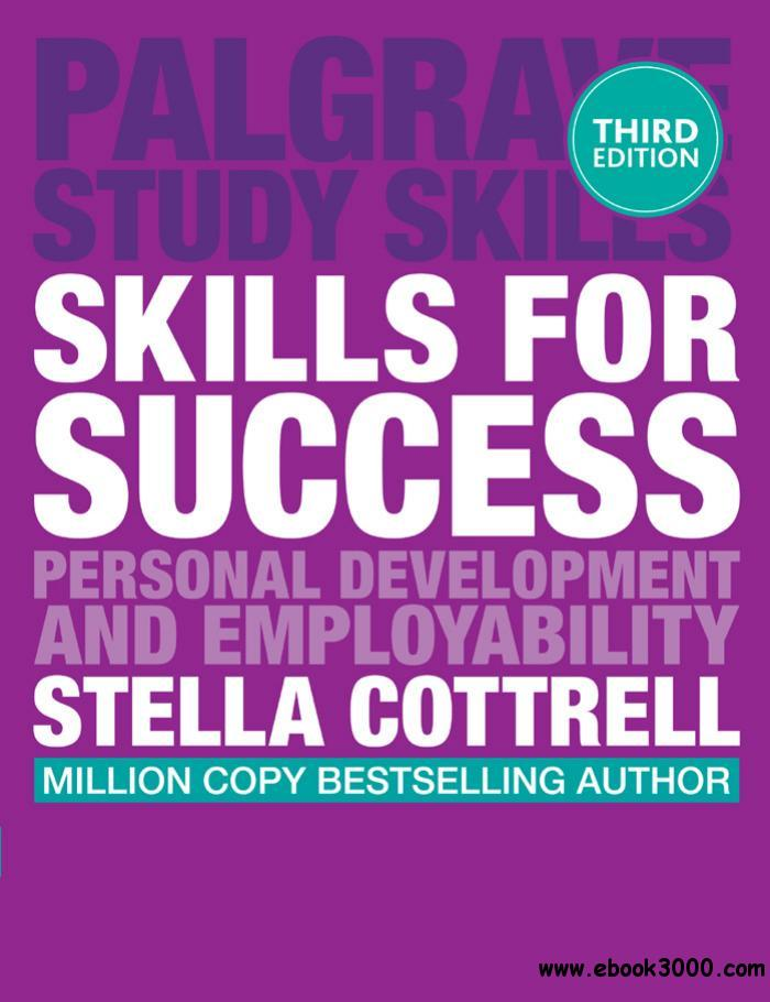 Skills for Success: Personal Development and Employability (Palgrave Study Skills), 3rd Edition