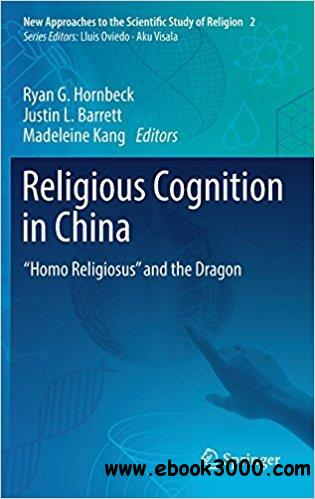 Religious Cognition in China: ��Homo Religiosus�� and the Dragon