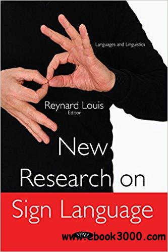 New Research on Sign Language
