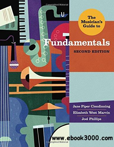The Musician's Guide to Fundamentals, Second Edition