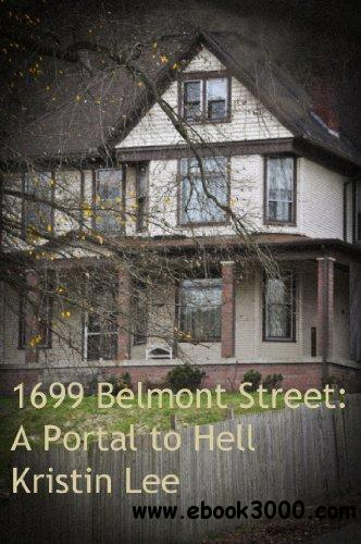 1699 Belmont Street: A Portal to Hell