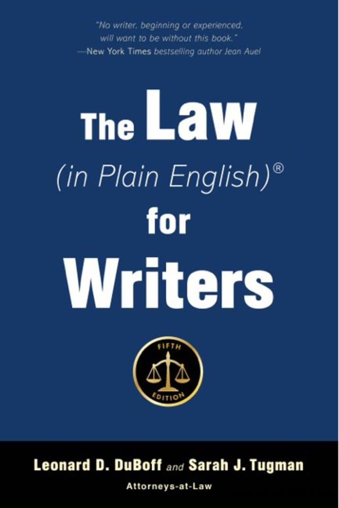 The Law (in Plain English) for Writers, 5th Edition