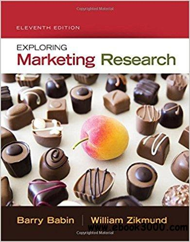 Exploring Marketing Research, 11th Edition