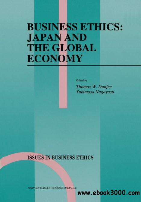 business ethics and the global dimensions of Six dimensions for studying management and business in context i history, philosophy, and ethics of management and business this area of study will provide students with a historical understanding of the development of modern capitalism and the rise of different entrepreneurial and commercial organizational forms (eg, taylorism, the industrial revolution, human relations, others.