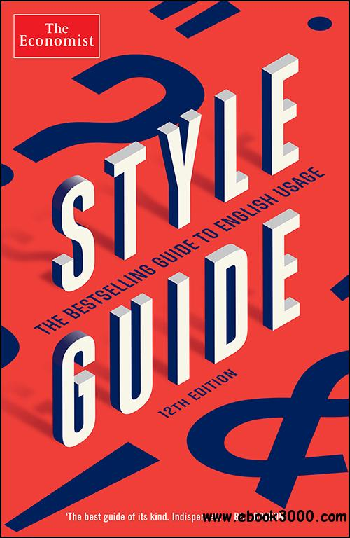 The Economist Style Guide, 12th Edition