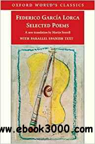 Selected Poems: with parallel Spanish text (Oxford World's Classics)