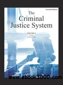 The Criminal Justice System, Second Edition (Volume 1-3)