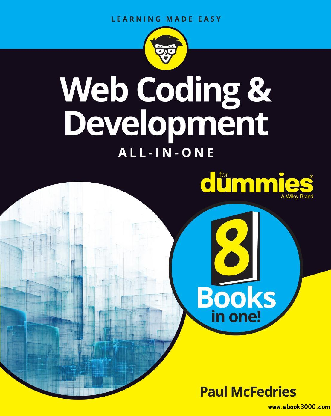 Web Coding & Development All-in-One For Dummies (For Dummies (Computer