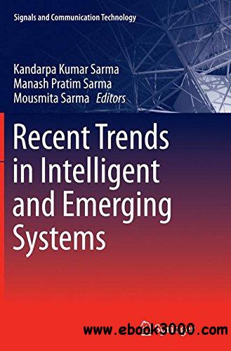 Recent Trends in Intelligent and Emerging Systems (Signals and Communication Technology)