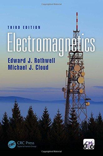 Electromagnetics, Third Edition