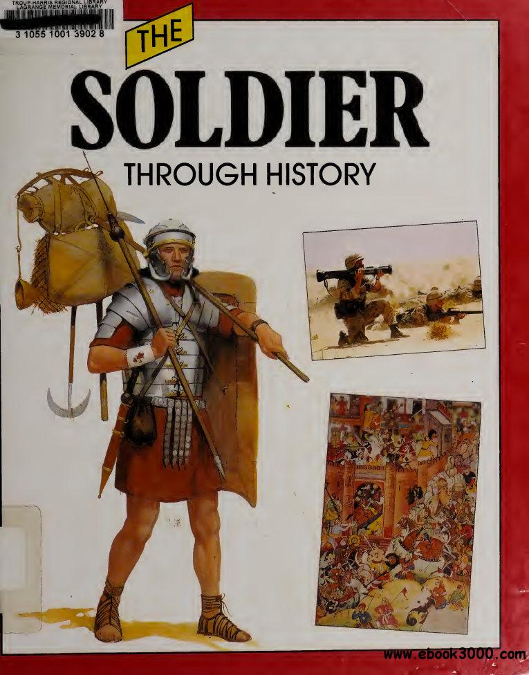 The Soldier Through History