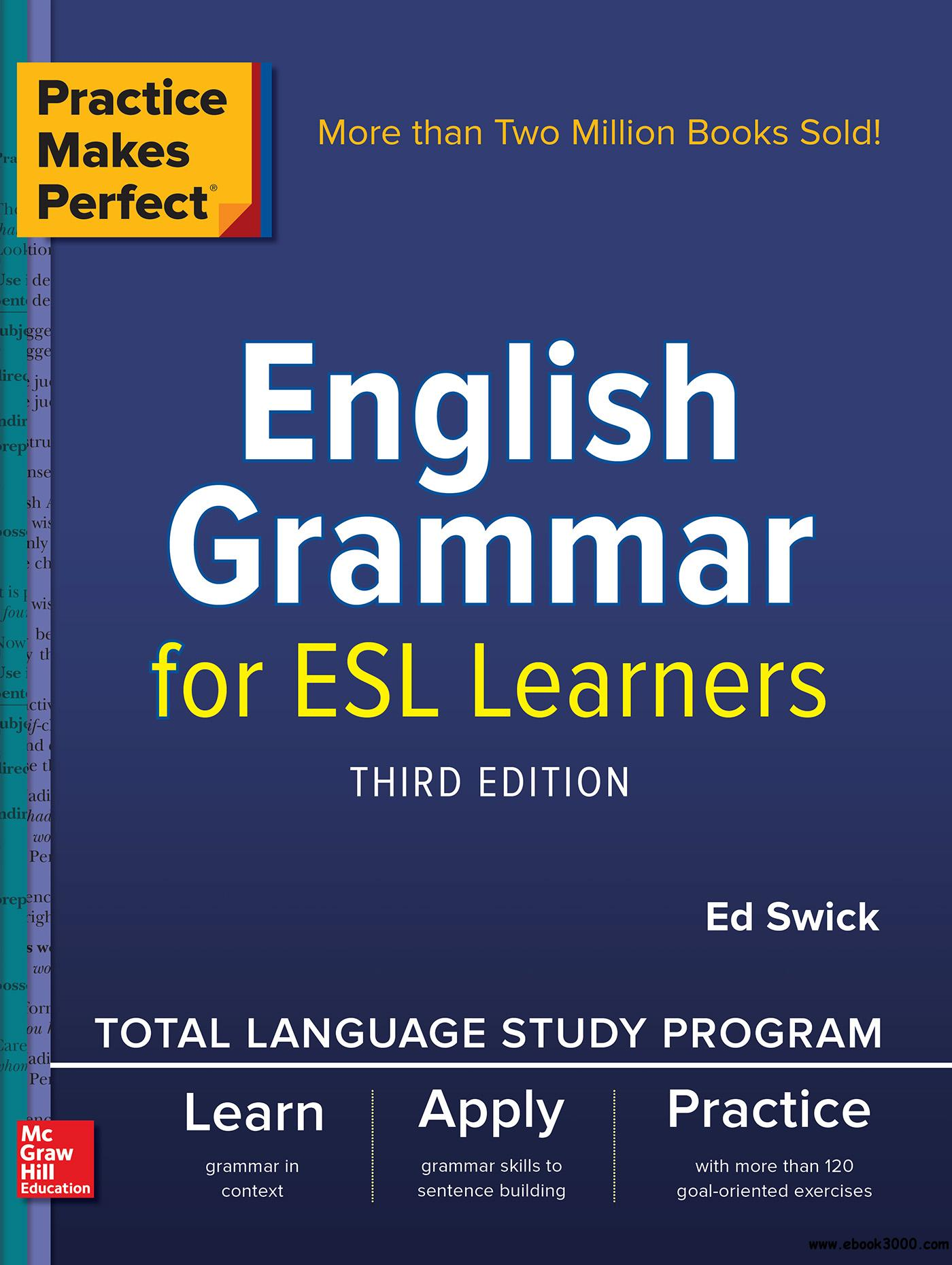 Practice Makes Perfect: English Grammar for ESL Learners, 3rd Edition