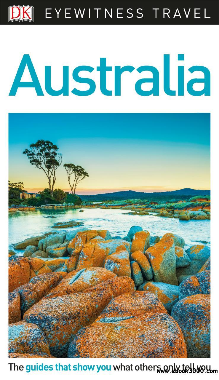 DK Eyewitness Travel Guide Australia, 2018 Edition