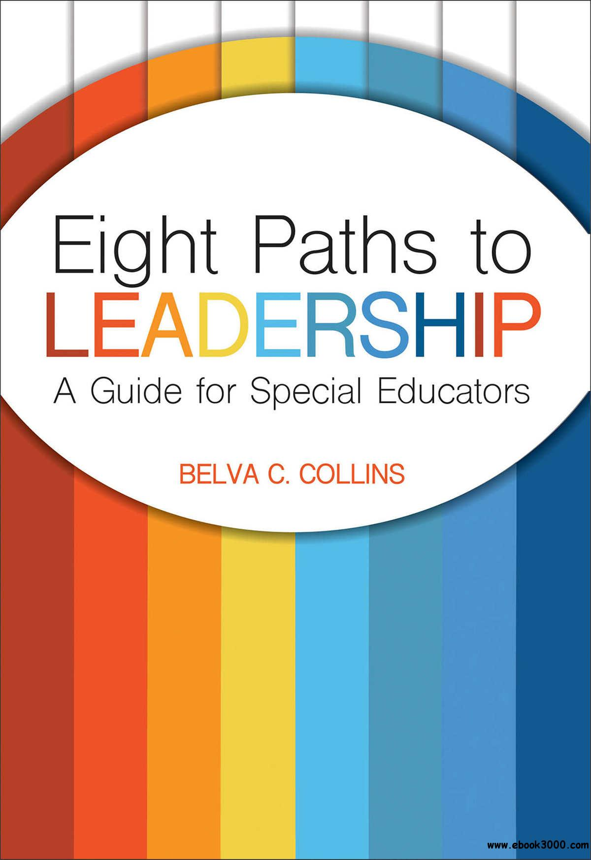 Eight Paths to Leadership