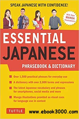 Essential Japanese Phrasebook & Dictionary: Speak Japanese with Confidence!