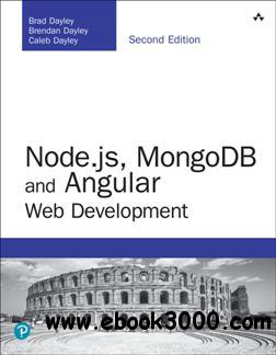 Node.js, MongoDB and Angular Web Development, Second Edition