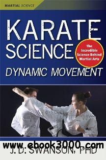 Karate Science : Dynamic Movement