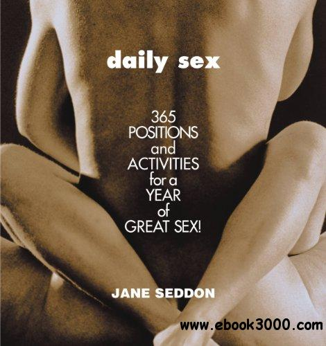 Daily Sex: 365 Positions and Activities for a Year of Great Sex!