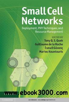 Small cell networks deployment phy techniques and resource small cell networks deployment phy techniques and resource management fandeluxe Image collections