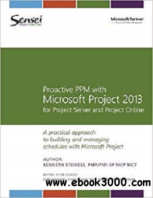 Proactive PPM with Microsoft Project 2013 for Project Server