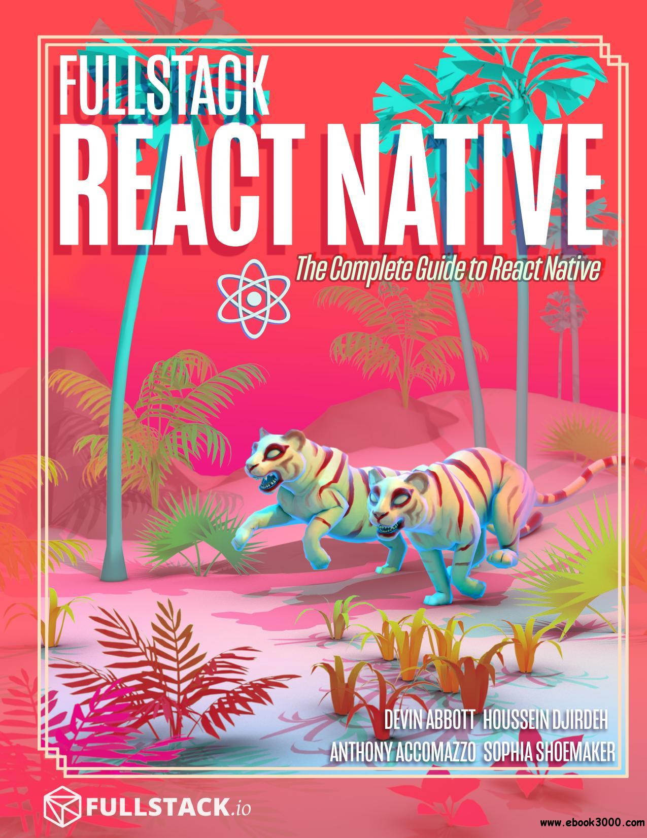 Fullstack React Native The Complete Guide To React Native 5th