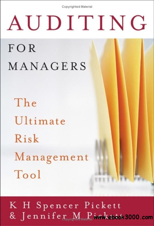 Auditing for Managers: The Ultimate Risk Management Tool
