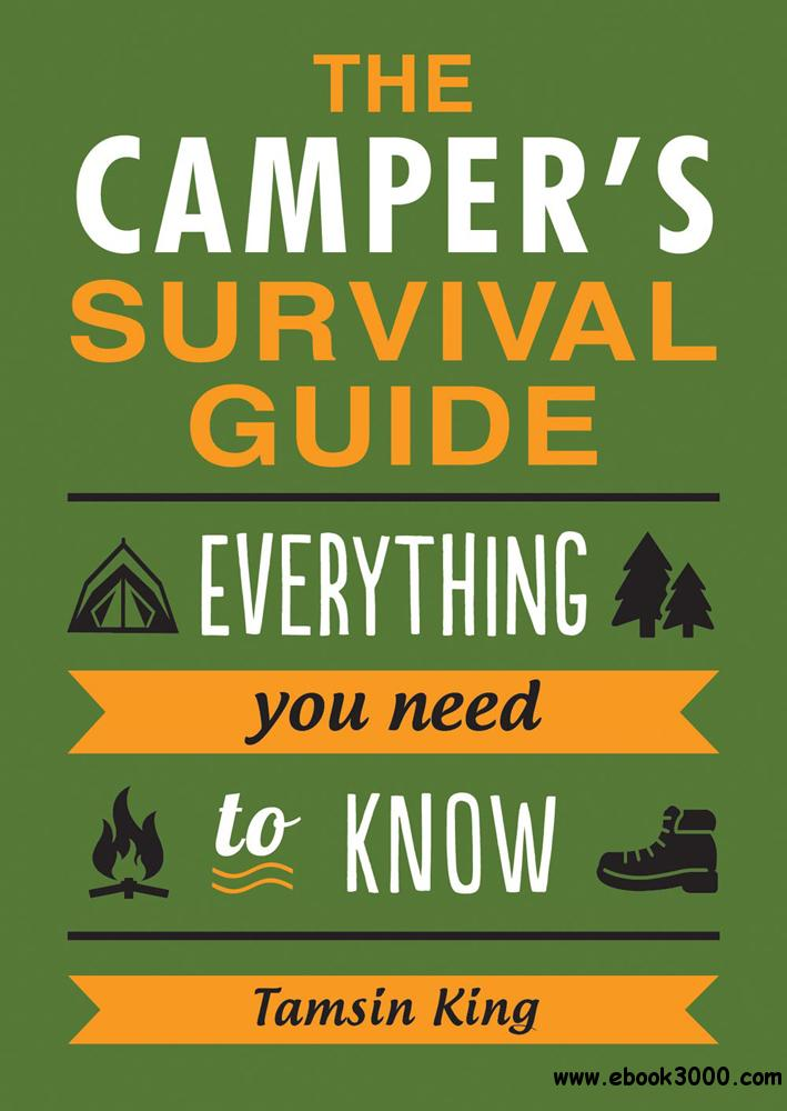 The Camper's Survival Guide: Everything You Need to Know