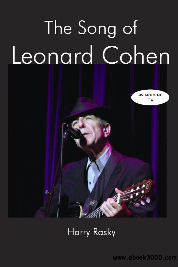 The Song of Leonard Cohen: A Portrait of a Poet, a Friendship and a Film