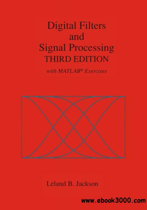 Digital Filters and Signal Processing: With MATLAB? Exercises