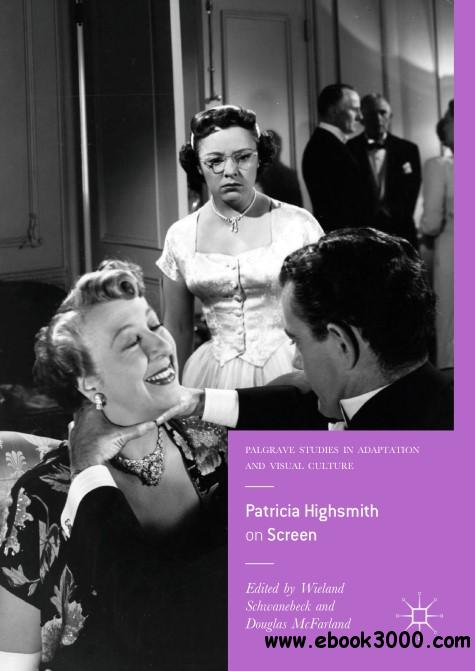 Patricia Highsmith on Screen