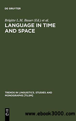 Language in Time and Space: A Festschrift for Werner Winter on the Occasion of His 80th Birthday