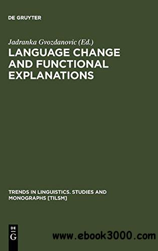Language Change and Functional Explanations