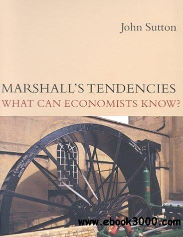 Marshall's Tendencies: What Can Economists Know?