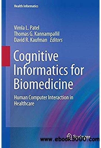 Cognitive Informatics for Biomedicine: Human Computer Interaction in Healthcare