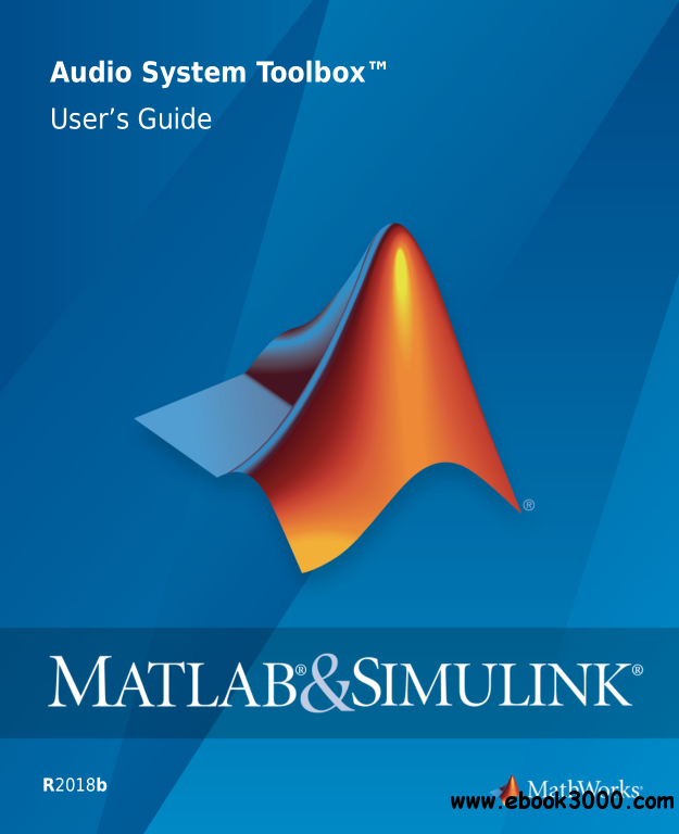 MATLAB & Simulink Audio System Toolbox User's Guide