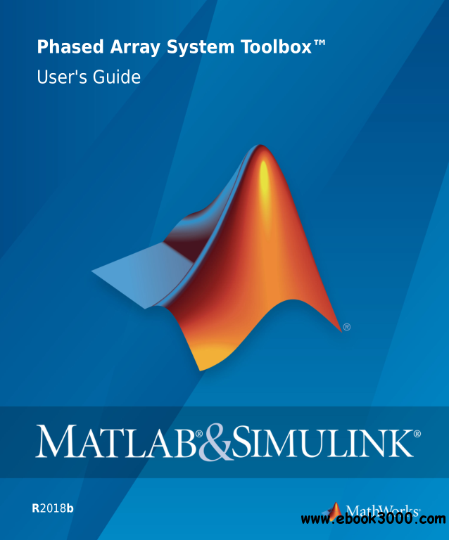 MATLAB & Simulink Phased Array System Toolbox User's Guide