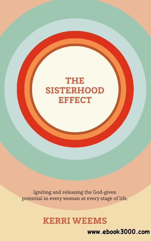 The Sisterhood Effect
