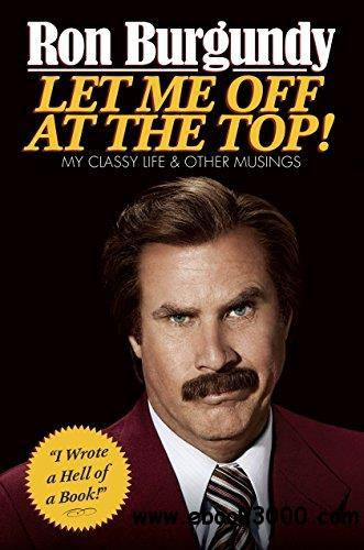 Let me off at the top! : my classy life and other musings