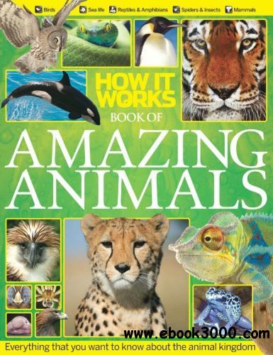 How It Works. Book of Amazing Animals