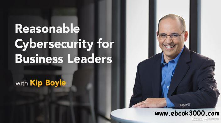 Reasonable Cybersecurity for Business Leaders
