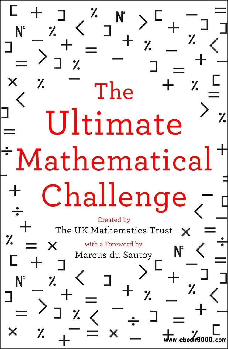 The Ultimate Mathematical Challenge: Over 365 puzzles to test your wits and excite your mind