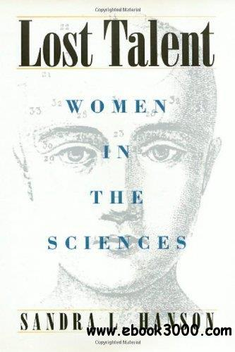 Lost Talent: Women in the Sciences