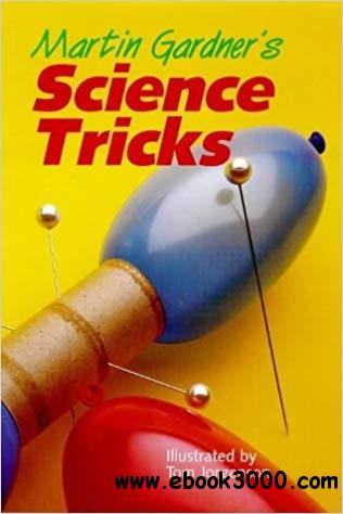 Martin Gardner's Science Tricks