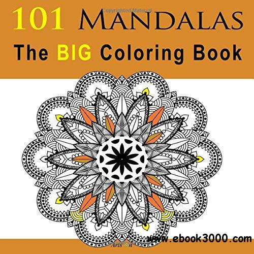 101 Mandalas The BIG Coloring Book