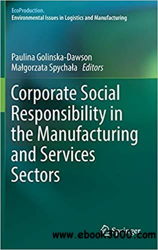 Corporate Social Responsibility in the Manufacturing and Services Sectors