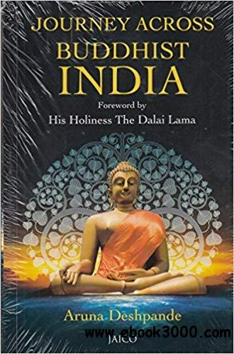 Buddhist India Rediscovered