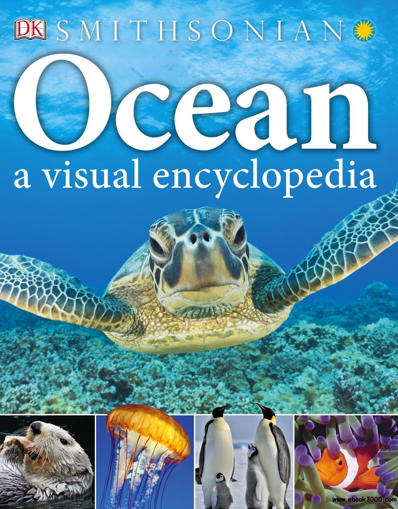 Ocean: A Visual Encyclopedia (Visual Encyclopedia)